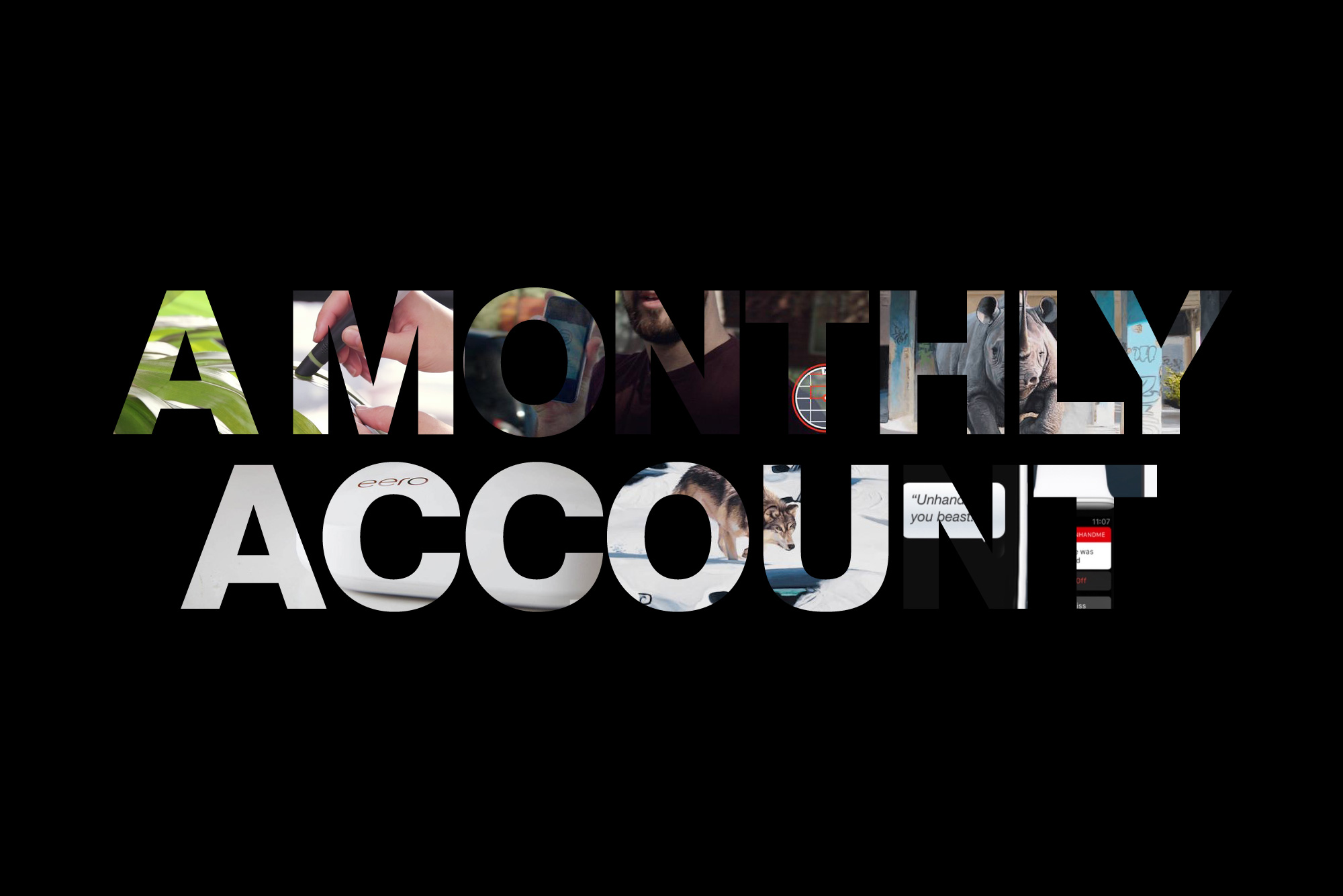 A Monthly account image with various images in the lettering
