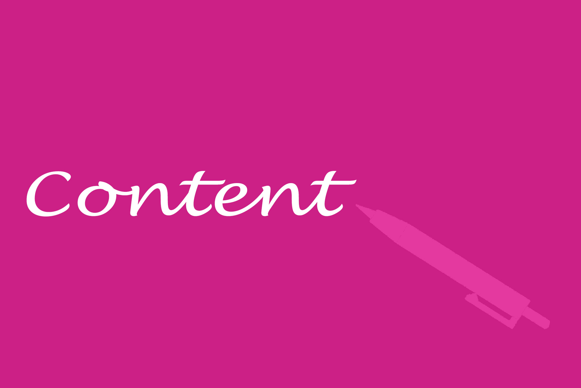 """""""Content"""" written in white, with a pink background and a light pink pen silhouette"""
